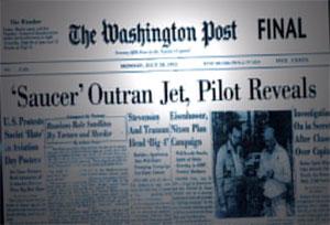Washington Post headline: Saucer Outran Jet, Pilot Reveals